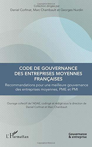 Code de gouvernance des entreprises moyennes françaises par Marc Chambault