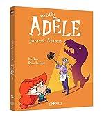 Mortelle Adèle, Tome 16 - Jurassic Mamie de Mr TAN