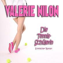 Die Tennis-Schülerin: Erotischer Roman