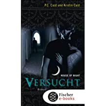 Versucht: House of Night