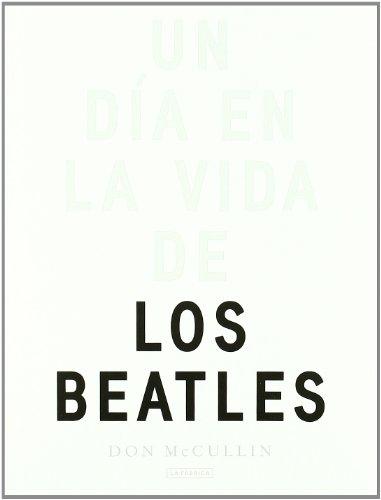 Descargar Libro Un día en la vida de los Beatles (Libros de autor) de Don McCullin