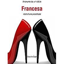Francesa - Récit d'une prostituée