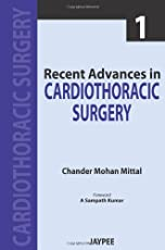 Recent Advances In Cardiothoracic Surgery Vol.1