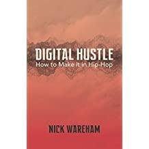 Digital Hustle: How to Make it in Hip-Hop (English Edition)