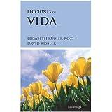 Lecciones de vida (Elisabeth Kubler-Ross)