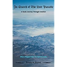 In Search of The Lost Parable: A Souls Journey Through Creation