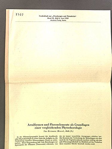 Arealformen und Florenelemente als Grundlagen einer vergleichenden Phytochorologie.