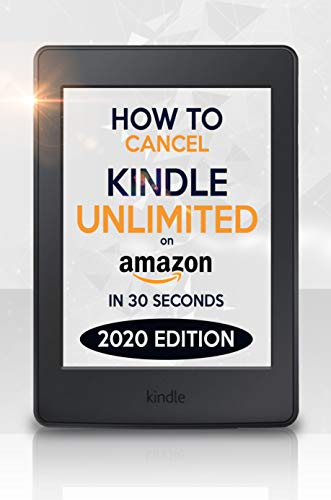 Cancel Kindle Unlimited: How to Cancel Kindle Unlimited in 30 ...