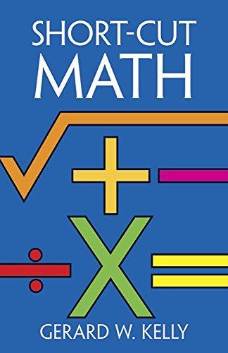 Short-Cut Math by Gerard W. Kelly (1984-04-05)