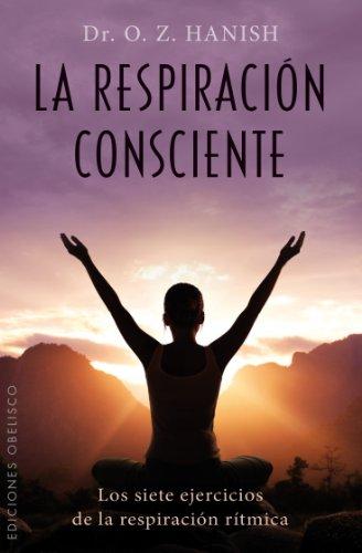 La respiración consciente (SALUD Y VIDA NATURAL)