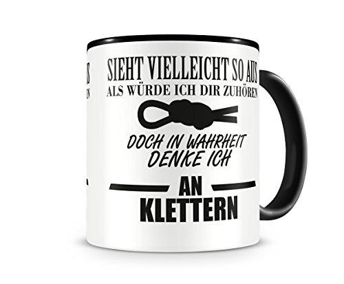 Ich denke an Klettern Tasse Kaffeetasse Teetasse Kaffeepott Kaffeebecher Becher