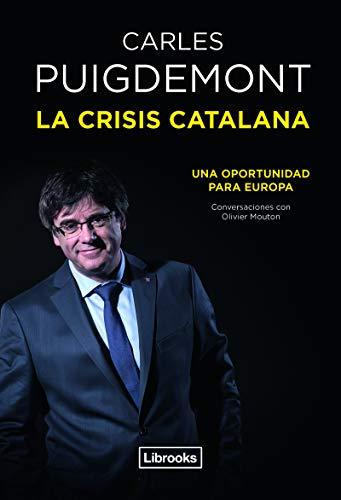 La crisis catalana: Una oportunidad para Europa