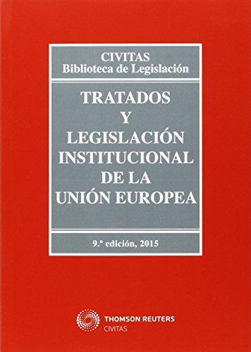 Tratados Y Legislación Institucional De La Unión Europea (Biblioteca de Legislación) por Aa. Vv.