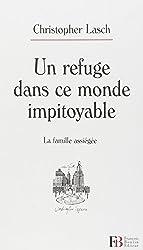 Un refuge dans ce monde impitoyable : La famille assiégée