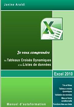 Tableaux Croisés dynamiques et Listes de données (French Edition) von [Araldi, Janine]