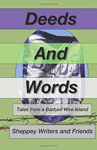 Words And Deeds: Tales from a Barbed Wire Island Womens Short Trench
