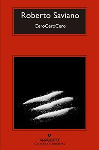 CeroCeroCero (Compactos) por Roberto Saviano