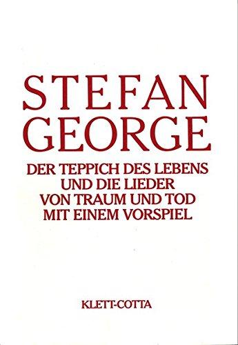 18 Teppich (Sämtliche Werke in 18 Bänden. Bd. 5: Der Teppich des Lebens und die Lieder von Traum und Tod mit einem Vorspiel)