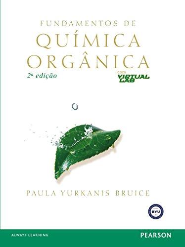 Fundamentos De Quimica Organica (Em Portuguese do Brasil)