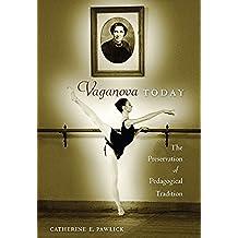 Vaganova Today: The Preservation of Pedagogical Tradition (English Edition)