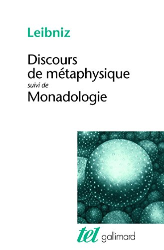 Discours de métaphysique, suivi de Monadologie