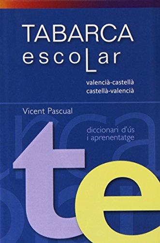 DICCIONARI TABARCA ESCOLAR Valenci-Castella/Cast.Valenc. - 9788480253307 por VICENT PASCUAL i GRANELL