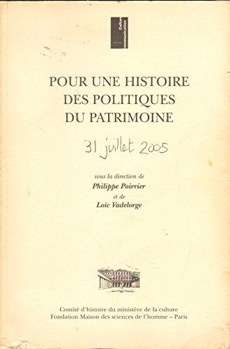 Pour une histoire des politiques du patrimoine