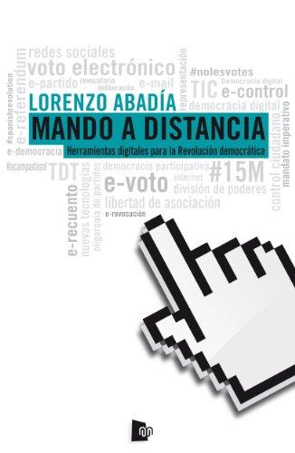 Ebook compartir gratis descargar Mando a distancia. Herramientas digitales para la revolución democrática PDF FB2 iBook