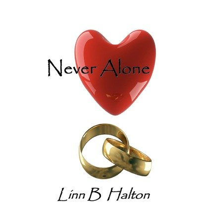 By Halton, Linn B [ [ Never Alone ] ] Dec-2012[ Paperback ]
