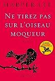 Ne tirez pas sur l'oiseau moqueur - Roman traduit de l'anglais (Etats-Unis) par Isabelle Stoïanov by Harper Lee (2015-10-07) - Grasset - 07/10/2015