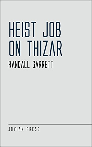 heist-job-on-thizar
