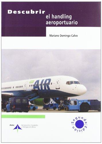 Descubrir el handling aeroportuario por Mariano Domingo