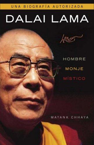 Dalai Lama. Hombre, monje, místico (AUTOAYUDA SUPERACION) por Mayank Chhaya