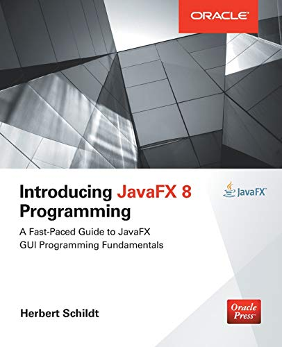 Introducing JavaFX 8 Programming (Oracle Press) por Herbert Schildt