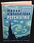 Manuel alphab�tique de psychiatrie.