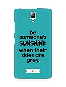 AMEZ be someone's sunshine when their skies are grey Back Cover For Lenovo A2010