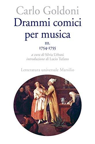 drammi-comici-per-musica-3-letteratura-universale-goldoni-le-opere
