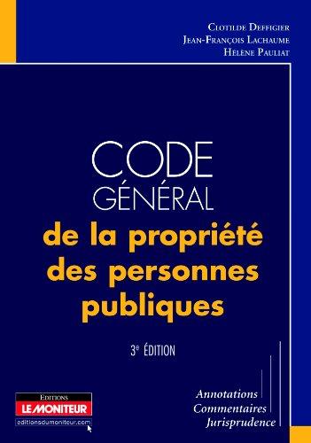 Code général de la propriété des personnes publiques: Annotations - Commentaires - Jurisprudence