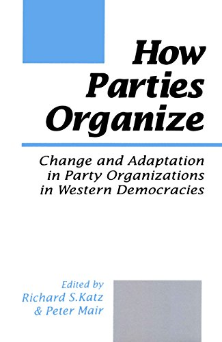 How Parties Organize: Change and Adaptation in Party Organizations in Western Democracies (English Edition) por Richard Katz