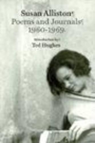 Poems and Journals 1960-1968 por Susan Alliston