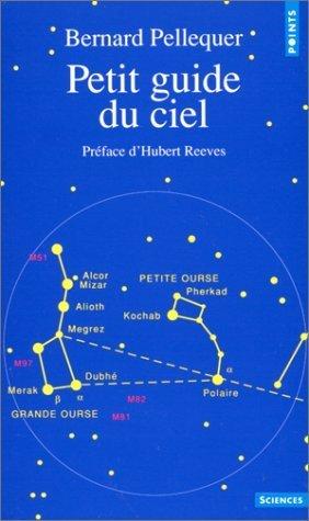 Petit guide du ciel de Pellequer. Bernard (1990) Poche