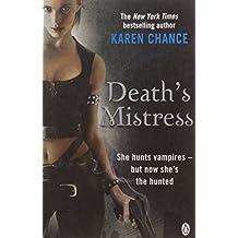Death's Mistress by Karen Chance (2010-01-07)
