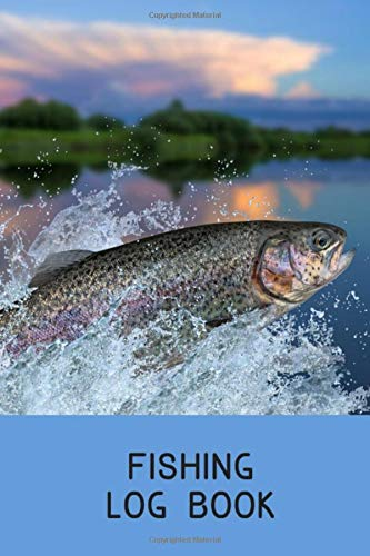 Fishing Log Book: Includes Location and GPS, Fishing Crew, Weather Conditions, Water Conditions, Tackle and Technique Details, Catch Details, Notes and Memories