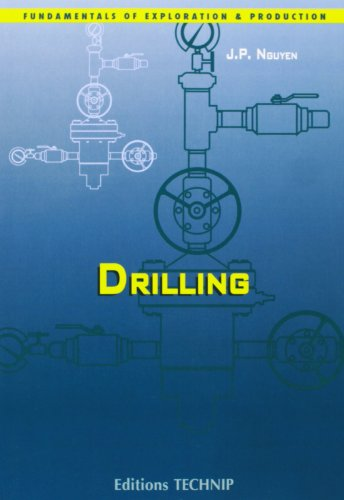 Drilling: Oil and Gas Field Development Techniques (Fundamentals of Exploration and Production)