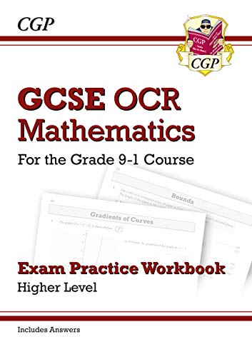 GCSE Maths OCR Exam Practice Workbook: Higher - for the Grade 9-1 Course (includes Answers)