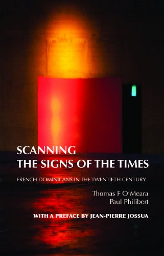 Scanning the Signs of the Times: French Dominicans in the Twentieth Century por Thomas Franklin O'Meara