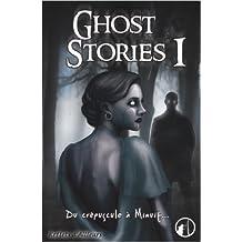 Ghost stories, Tome 1 : Du crépuscule à Minuit de Peggy Van Peteghem ,Thomas Riquet,Anthony Boulanger ( 20 octobre 2011 )