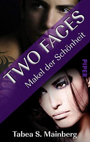 Two Faces - Makel der Schönheit: Romantic Thrill