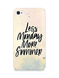 AMEZ less monday more summer Back Cover For Apple iPhone 4s
