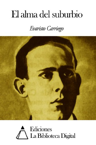 El alma del suburbio por Evaristo Carriego